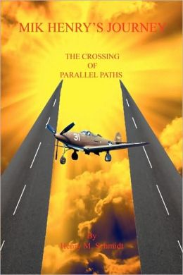 Mik Henry's Journey - The Crossing Of Parallel Paths
