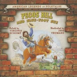 Pecos Bill and Slue-Foot Sue