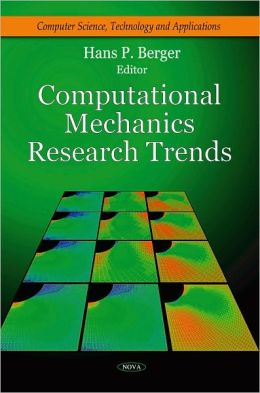 Computational Mechanics Research Trends