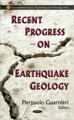 Recent Progress on Earthquake Geology