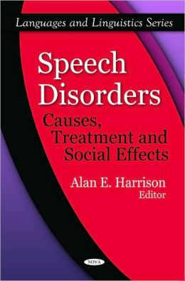 Speech Disorders: Causes, Treatment and Social Effects
