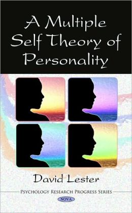 A Multiple Self Theory of Personality
