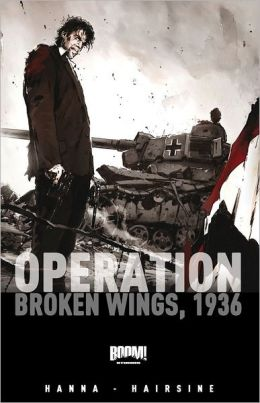 Operation: Broken Wings, 1936