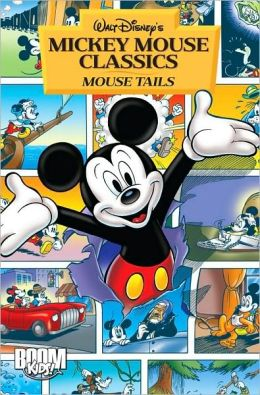Mickey Mouse Classics: Mouse Tails