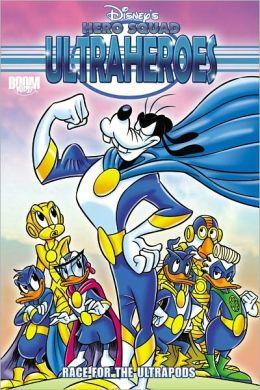 Disney's Hero Squad: Ultraheroes: Race for the Ultrapod Vol. 2