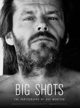 Big Shots: Rock Legends and Hollywood Icons: The Photography of Guy Webster