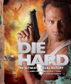 Book Die Hard: The Ultimate Visual History