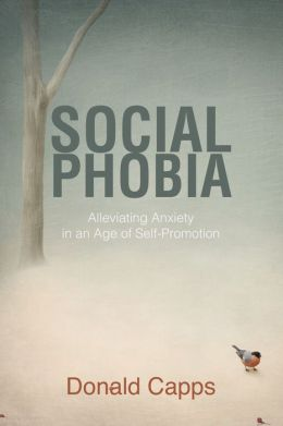 Social Phobia: Alleviating Anxiety in an Age of Self-Promotion