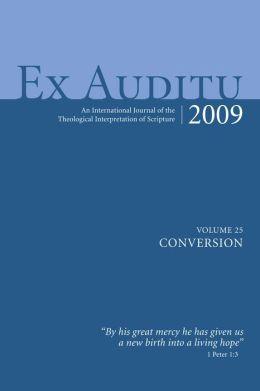 Ex Auditu - Volume 25: An International Journal of Theological Interpretation of Scripture