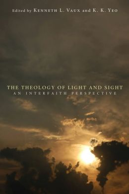 The Theology of Light and Sight: An Interfaith Perspective