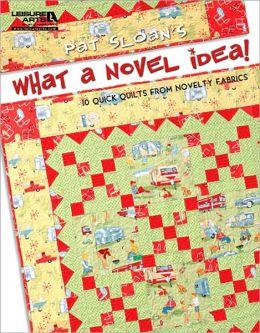 Pat Sloan's What a Novel Idea!