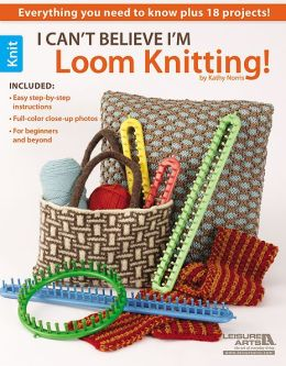 I Can't Believe I'm Loom Knitting!