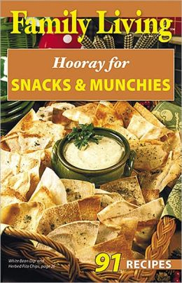 Hooray for Snacks & Munchies (Leisure Arts #75353): Hooray for Snacks & Munchies