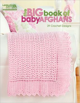 The Big Book of Baby Afghans