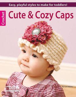 Cute & Cozy Caps (Leisure Arts #5574)