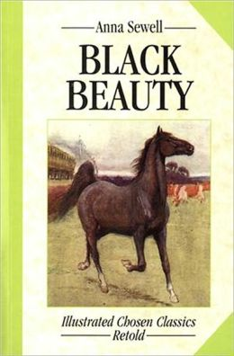 Black Beauty (Illustrated Chosen Classics Retold Series)