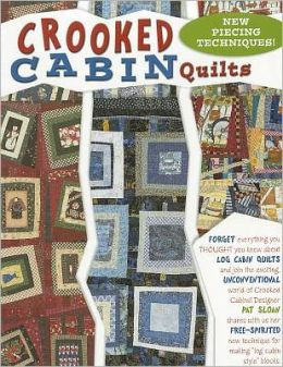 Crooked Cabin Quilts (Leisure Arts #3874)