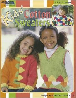 Kids' Cotton Sweaters (Leisure Arts #3766)