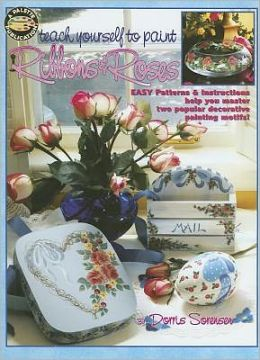 Teach Yourself to Paint Ribbons & Roses (Leisure Arts #22514)