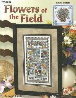 Flowers of the Field (Leisure Arts #3473)
