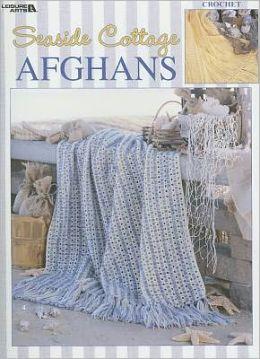 Seaside Cottage Afghans (Leisure Arts #3304)