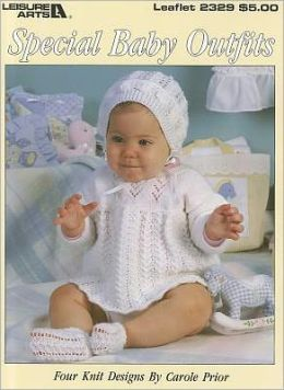 Special Baby Outfits (Leisure Arts #2329)