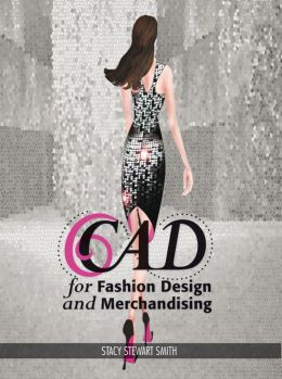 CAD for Fashion Design and Merchandising