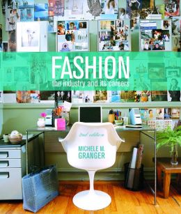Fashion: The Industry and Its Careers (2nd Edition)