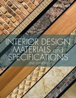 Interior Design Materials and Specifications (2nd Edition)