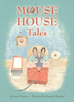 Mouse House Tales