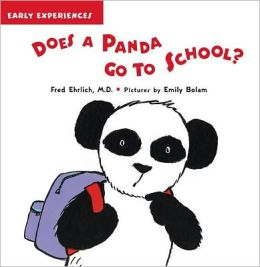 Does a Panda Go to School?: Early Experiences