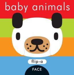 Flip-a-Face: Baby Animals