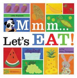 Mmm...Let's Eat!