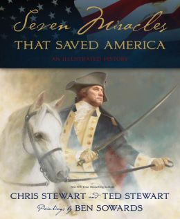 Seven Miracles That Saved America: An Illustrated History
