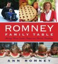 Book Cover Image. Title: The Romney Family Table:  Sharing Home-Cooked Recipes and Favorite Traditions, Author: Ann Romney