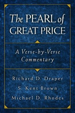 Pearl of Great Price: A Verse-by-Verse Commentary