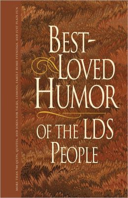 Best Loved Humor of the LDS People