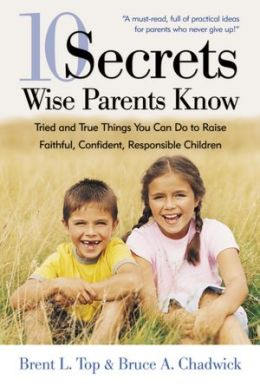 10 Secrets Wise Parents Know