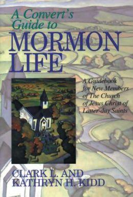 Convert's Guide to Mormon Life