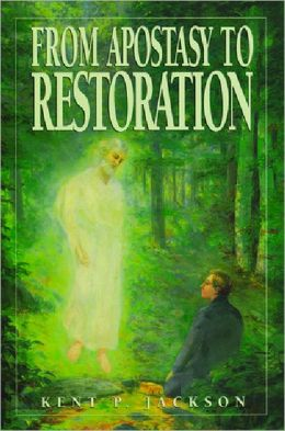 From Apostasy to Restoration