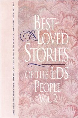 Best Loved Stories of the LDS People, vol. 2