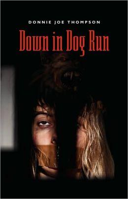 Down In Dog Run