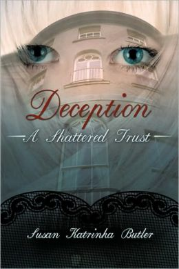 Deception: A Shattered Trust