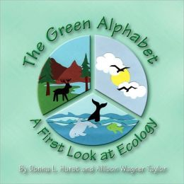 The Green Alphabet - A First Look At Ecology