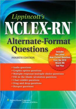 Lippincott's NCLEX-RN Alternate-Format Questions
