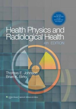 Health Physics and Radiological Health