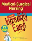 Book Cover Image. Title: Medical-Surgical Nursing Made Incredibly Easy!, Author: Lippincott  Williams & Wilkins