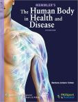 Book Cover Image. Title: Memmler's The Human Body in Health and Disease, Author: Barbara Janson Cohen