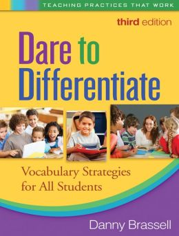 Dare to Differentiate, Third Edition: Vocabulary Strategies for All Students