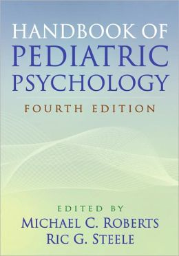 Handbook of Pediatric Psychology, Fourth Edition